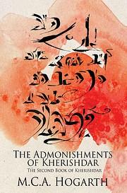 The Admonishments of Kherishdar by M.C.A.…