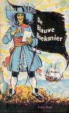 De Blauwe Boekanier by Tonke Dragt