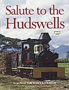 Salute to the Hudswells : The Story of the…