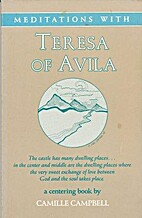 Meditations With Teresa of Avila by Camille…