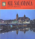 All Salamanca and Its Province by No Author