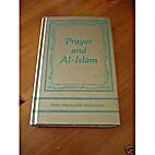 Prayer and Al-Islam by Imam Warithuddin…