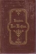 Der Messias by Friedrich Gottlieb Klopstock