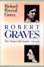 Robert Graves: The Years with Laura,…