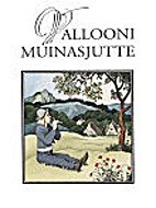 Vallooni muinasjutte by Helle Michelson