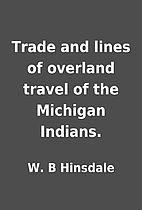 Trade and lines of overland travel of the…