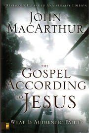 The Gospel According to Jesus: What Is…