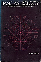 Basic Astrology: A Guide for Teachers and…