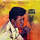 Prisoner of Love (Audio CD) by James Brown