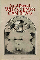 Why Chimps Can Read by Ann J. Premack