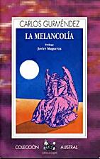 La Melancolía by Carlos…