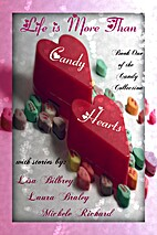 Life is More Than Candy Hearts (The Candy…