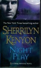 Night Play (Dark-Hunter, Book 6) by…