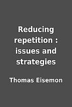 Reducing repetition : issues and strategies…