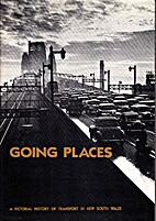 Going Places: A Pictorial History of…