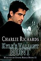 Kyle's Valiant Hunt (Wolves of Stone Ridge)…