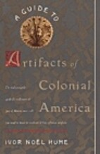A Guide to Artifacts of Colonial America by…