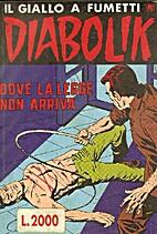 Diabolik R n.288: Dove la legge non arriva…