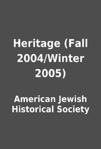 Heritage (Fall 2004/Winter 2005) by American…