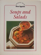 Soups and salads (Cooking with Bon appetit)…