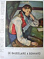 History of Modern Painting From Baudelaire…