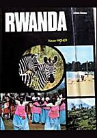 Le Rwanda au cœur de l'Afrique by Roger…