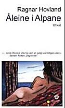 Åleine i alpane : 20 bøker by Ragnar…