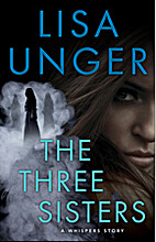The Three Sisters by Lisa Unger