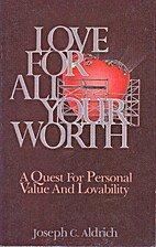 Love for All Your Worth a Quest for Personal…
