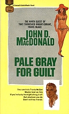 Pale Gray For Guilt by John D. MacDonald
