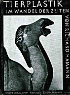 Tierplastik im Wandel der Zeiten by Richard…