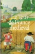 Le Tour de France médiéval by Georges…