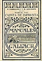 Manual del cajista de imprenta by F.…