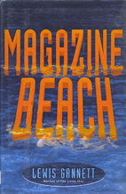 Magazine Beach by Lewis Gannett