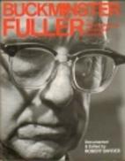 Buckminster Fuller: An Auto-Biographical…