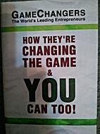 GameChangers: The World's Leading…