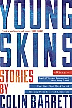Young Skins by Colin Barrett