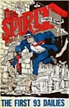 THE SPIRIT - THE FIRST 93 DAILIES by Will…