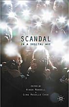 Scandal in a Digital Age by Hinda Mandell