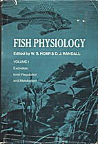 Fish physiology: vol. 1 - Excretion, Iionic…