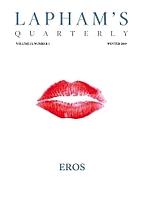 Lapham's Quarterly - Eros: Volume II, Number…