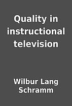Quality in instructional television by…