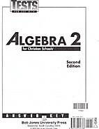 Algebra 2 for Christian Schools 2nd Edition…