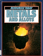 Metals and Alloys (Resources Today) by…