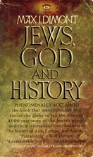 Jews, God and History by Max I. Dimont