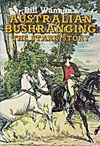 Australian Bushranging: The Stark Story (A…