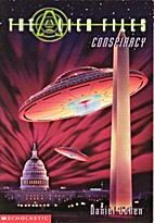 Conspiracy (Alien Files) (No. 2) by Daniel…
