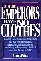Our Emperors Have No Clothes by lan Weiss