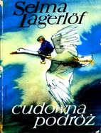 Cudowna podróż; t.1 by Selma Lagerlöf