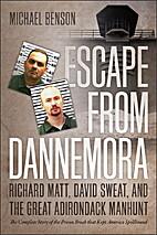 Escape from Dannemora: Richard Matt, David…